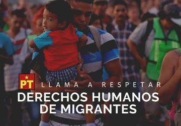 PT LLAMA A RESPETAR DERECHOS HUMANOS DE MIGRANTES